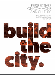 bookcover_Build the City_Perspectives on Commons and Culture